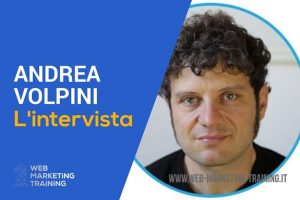 intervista ad andrea volpini relatore di web marketing training