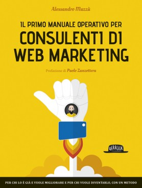 manuale consulenti di web marketing mazzù