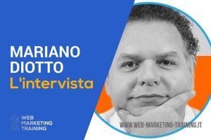 intervista a mariano diotto relatore web marketing training