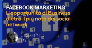approfondimento sul facebook marketing di arianna patelli