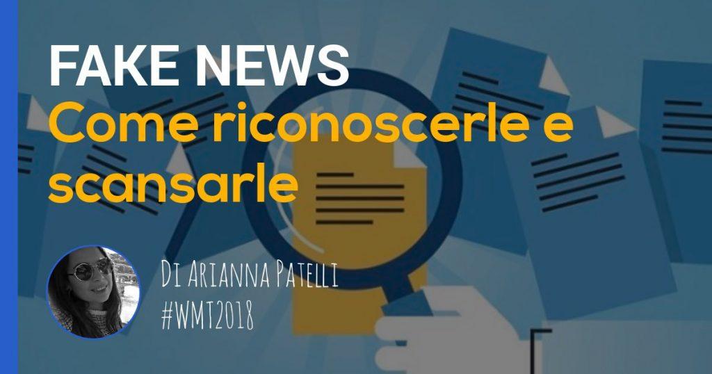 fake news: articolo d'approfondimento di Arianna Patelli