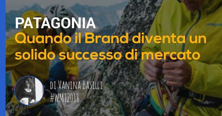 storia del brand patagonia: un articolo di vanina basilli
