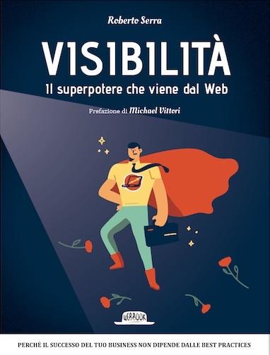 libro-roberto-serra-visibilita-il-super-potere-che-viene-dal-web